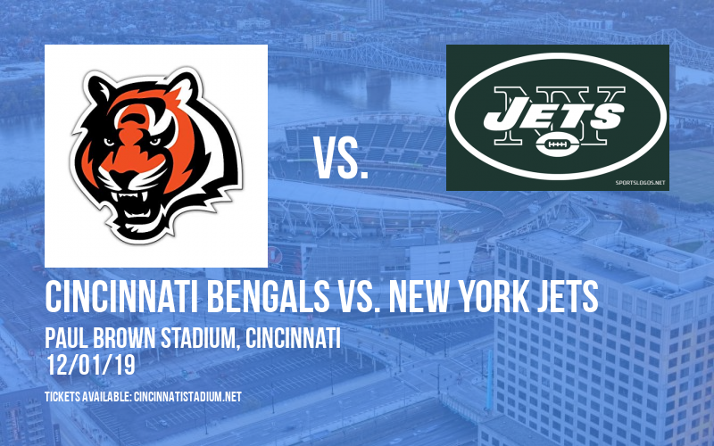 Cincinnati Bengals vs. New York Jets at Paul Brown Stadium