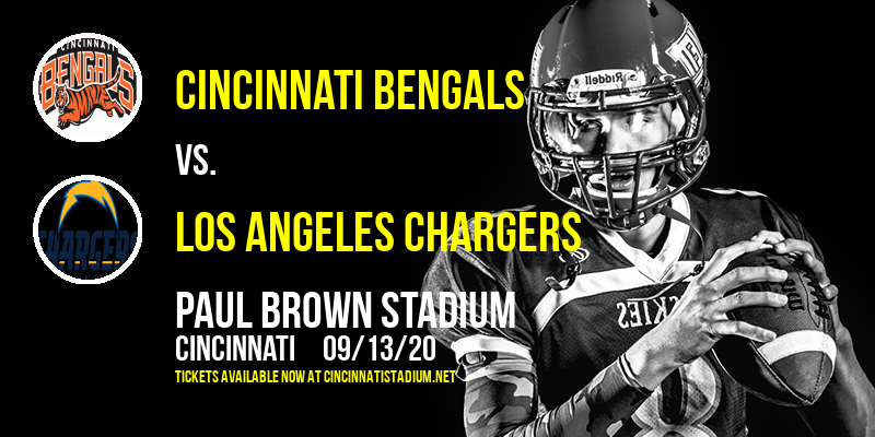 Cincinnati Bengals vs. Los Angeles Chargers at Paul Brown Stadium