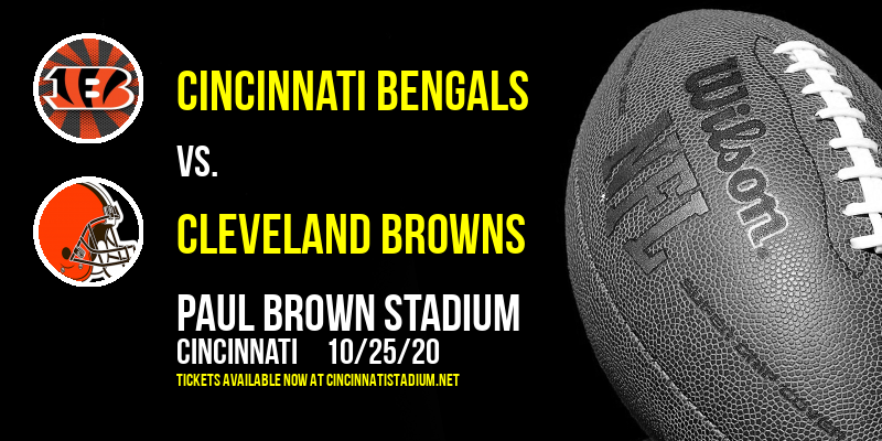 Cincinnati Bengals vs. Cleveland Browns at Paul Brown Stadium