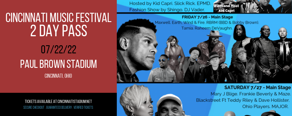 Cincinnati Music Festival - 2 Day Pass at Paul Brown Stadium