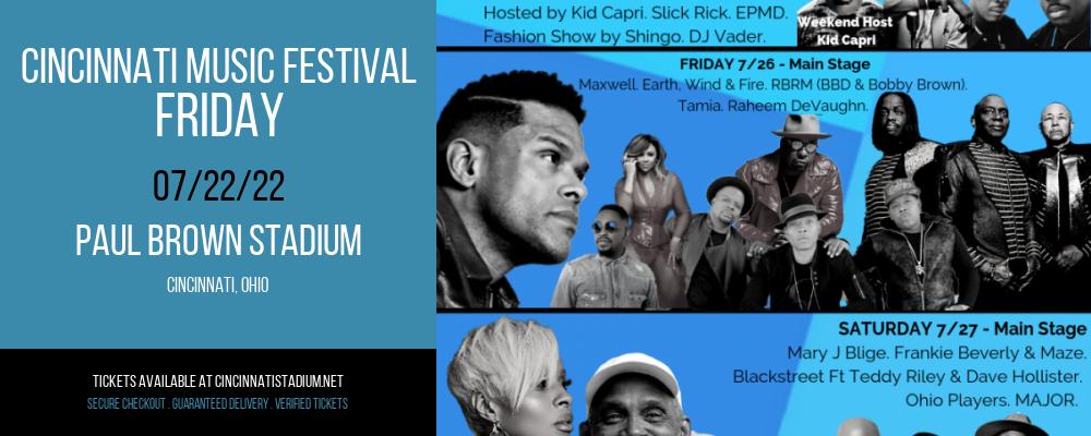 Cincinnati Music Festival - Friday at Paul Brown Stadium