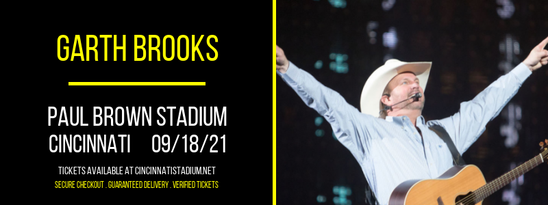 Garth Brooks [CANCELLED] at Paul Brown Stadium